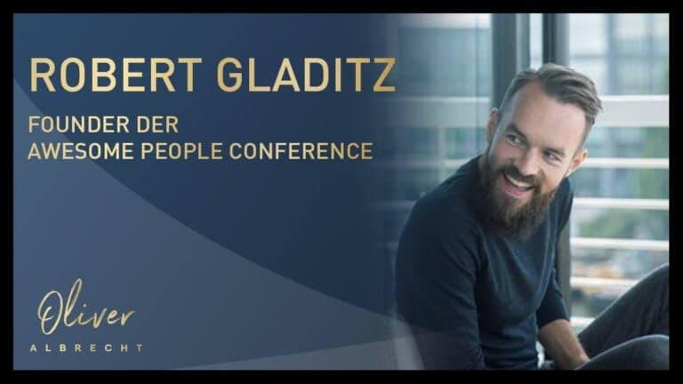 Robert Gladitz - Founder Awesome People Conference über die NewMarket Digital GmbH